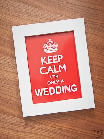 Lámina decorativa keep calm it's only a wedding
