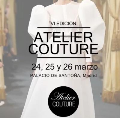 Nueva edición de Atelier Couture en Madrid