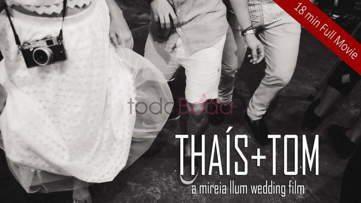 Thais + Tom -  wedding film